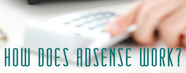 How Does AdSense Work?