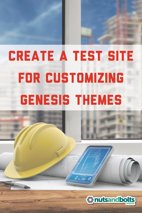 A step-by-step guide to creating a test site where you can customize your Genesis child theme before moving it over to your live site. via @nabmco