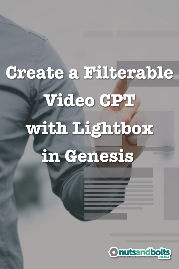 Step by step tutorial explaining how to create a video custom post type with lightbox in Genesis. via @awhitmer83