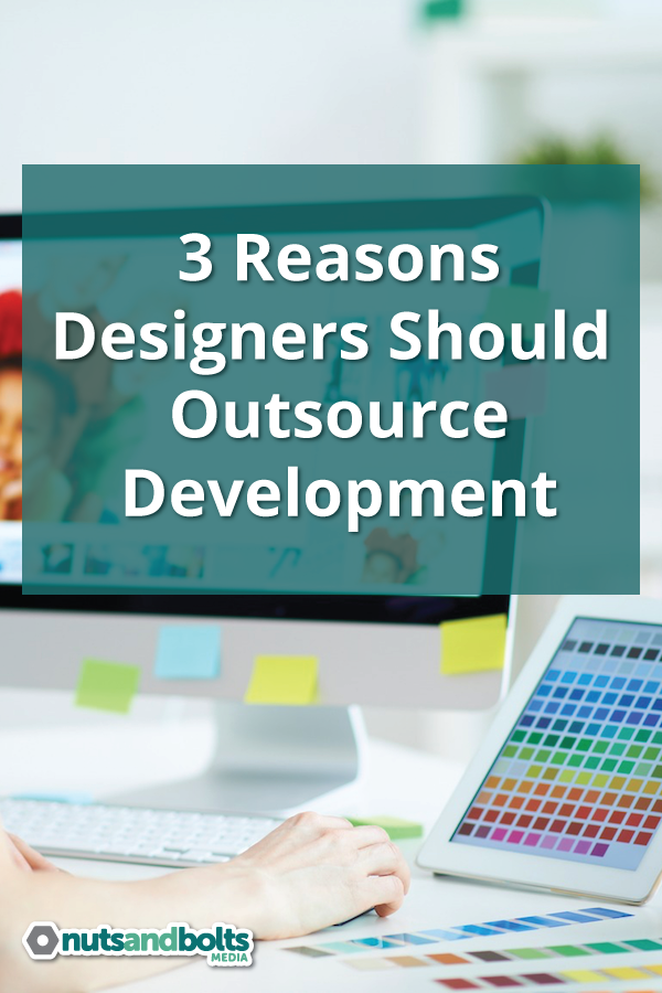Just a few of the reasons web designers should outsource development tasks. via @nabmco