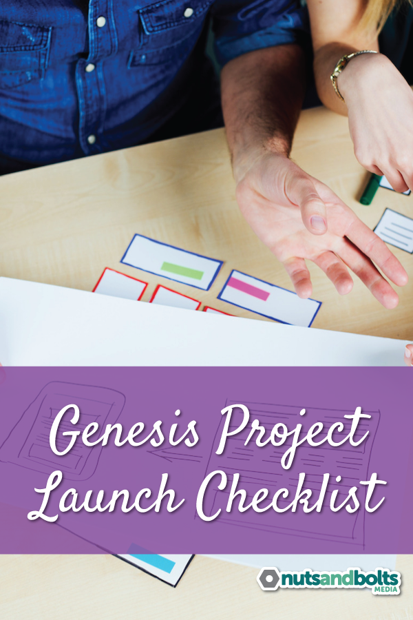 A checklist for launching your Genesis-based website projects.