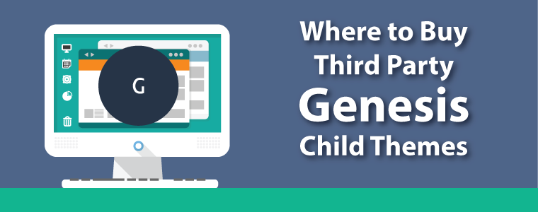 Where to Buy Third Party Genesis Child Themes
