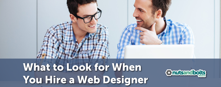 What To Look For When You Hire A Web Designer